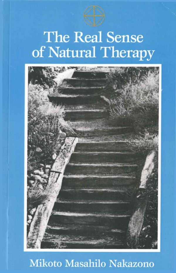 Cover of The Real Sense of Natural Medicine, by M. M. Nakazono