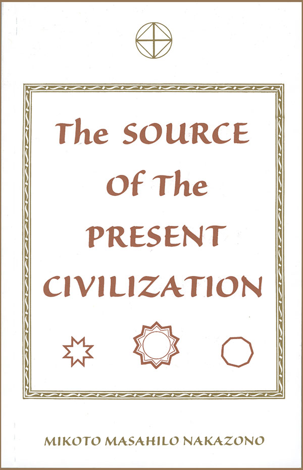 Cover of The Source of the Present Civilization, by M. M. Nakazono