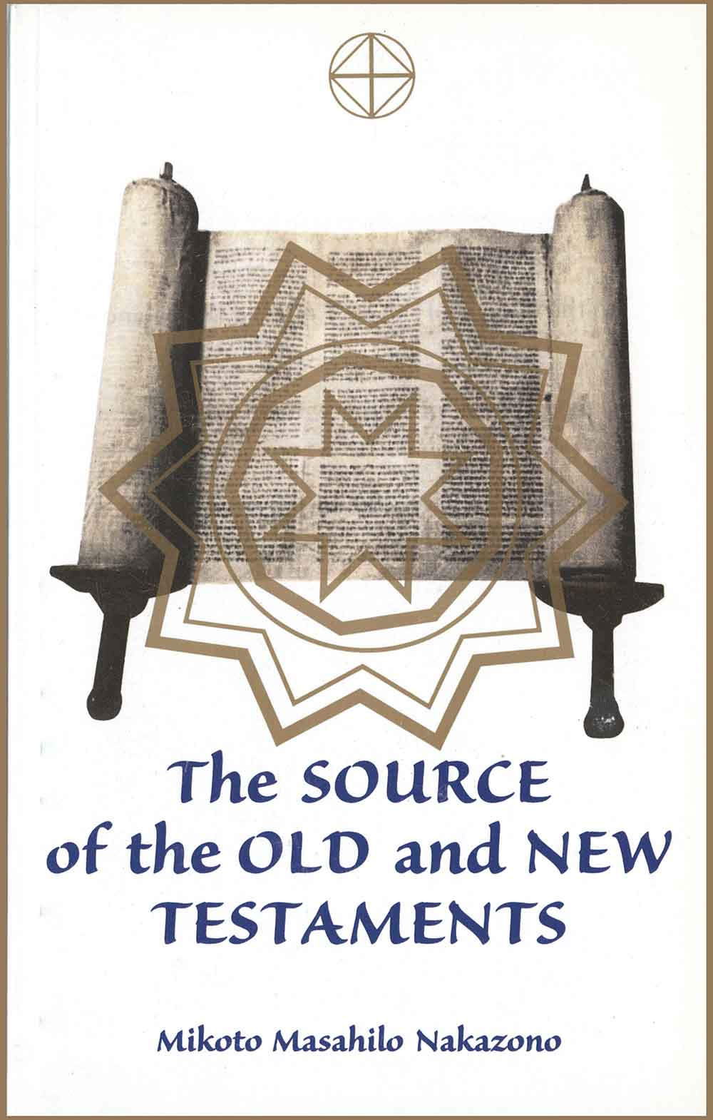 The Source of the Old and New Testament front cover